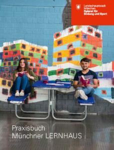 Praxisbuch Münchener Lernhaus (2016)